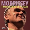 MORRISSEY - I AM NOT A DOG ON A CHAIN (RED)