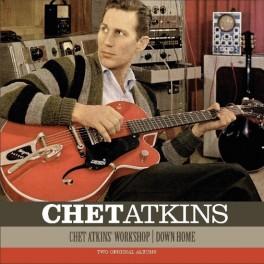 ATKINS, CHET - WORKSHOP/DOWN HOME