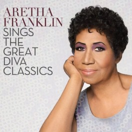 FRANKLIN, ARETHA - SINGS THE GREAT DIVA CLASSICS