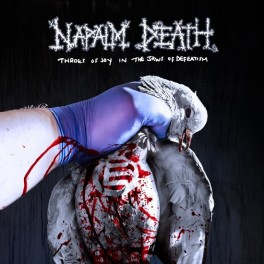 NAPALM DEATH - THROES OF JOY IN THE JAWS OF D.