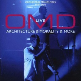 O.M.D. - ARCHITECTURE & MORALITY & MORE LIVE